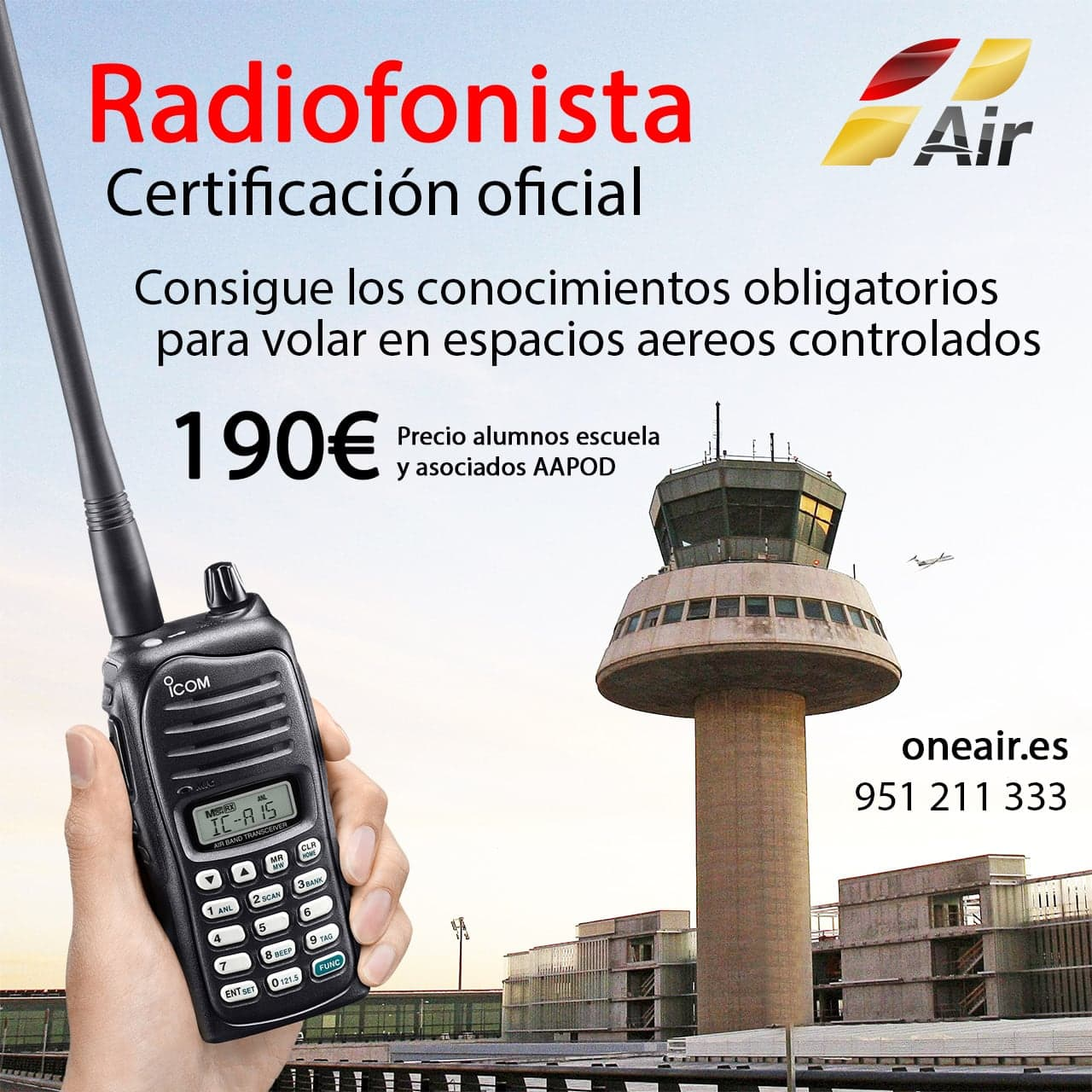 radio operator course in malaga, one airs advertising, hand holding a walkie with airport control tower in the background
